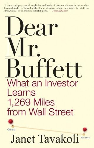 9780470632420: Dear Mr. Buffett: What an Investor Learns 1,269 Miles from Wall Street