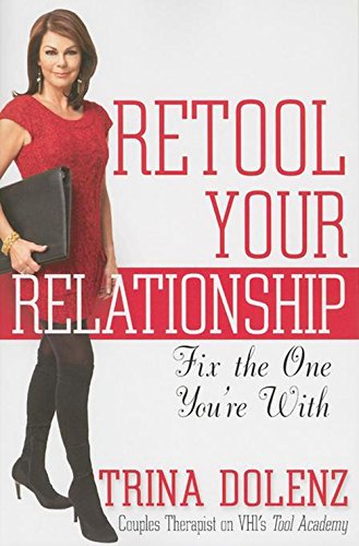 9780470633557: Retool Your Relationship: Fix the One You're With
