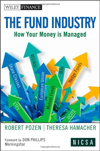 9780470634257: The Fund Industry: How Your Money is Managed