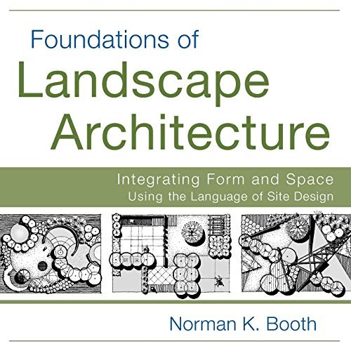 9780470635056: Foundations of Landscape Architecture: Integrating Form and Space Using the Language of Site Design