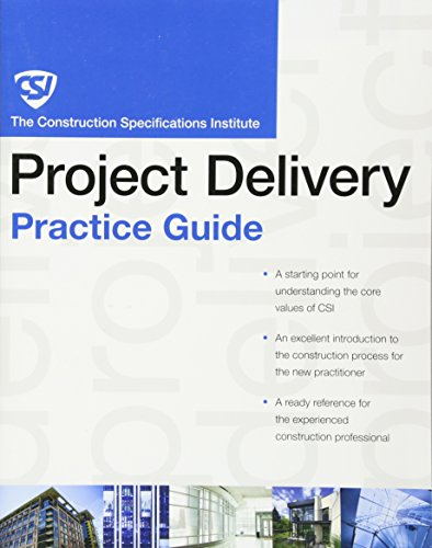 9780470635193: The CSI Project Delivery Practice Guide [With Access Code] (CSI Practice Guides)