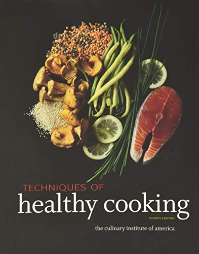 Techniques of Healthy Cooking: CULINARYINST: