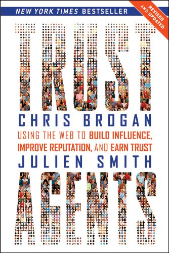 9780470635490: Trust Agents: Using the Web to Build Influence, Improve Reputation, and Earn Trust