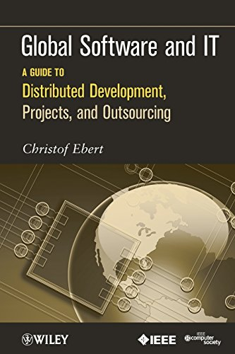 9780470636190: Global Software and IT: A Guide to Distributed Development, Projects, and Outsourcing