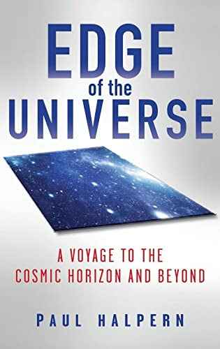 9780470636244: Edge of the Universe: A Voyage to the Cosmic Horizon and Beyond