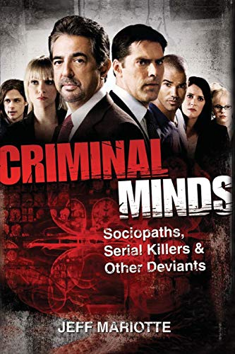 9780470636251: Criminal Minds: Sociopaths, Serial Killers, and Other Deviants