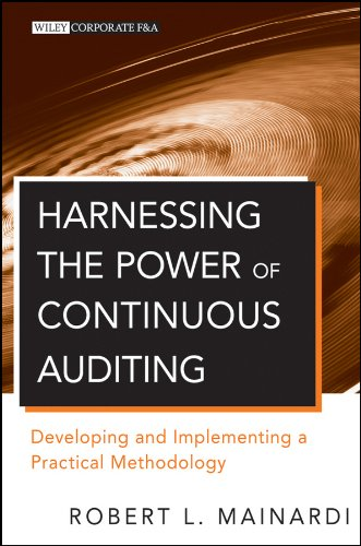 9780470637692: Harnessing the Power of Continuous Auditing: Developing and Implementing a Practical Methodology