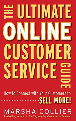 9780470637708: The Ultimate Online Customer Service Guide: How to Connect with your Customers to Sell More!