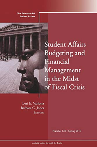 Student Affairs Budgeting and Financial Management in: Varlotta, Lori E.