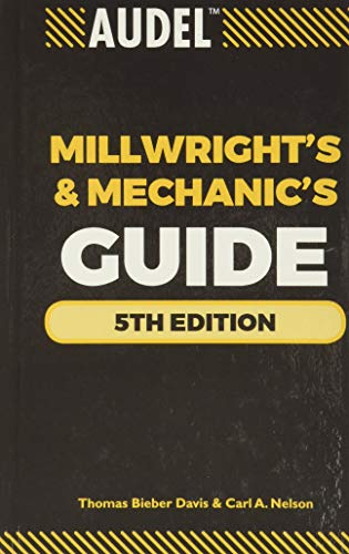 9780470638019: Audel Millwrights and Mechanics Guide