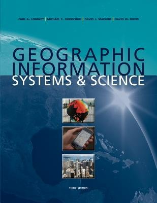 9780470638750: Geographic Information Systems and Science