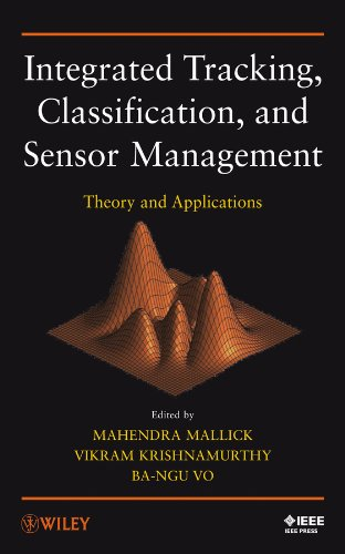 9780470639054: Integrated Tracking, Classification, and Sensor Management: Theory and Applications