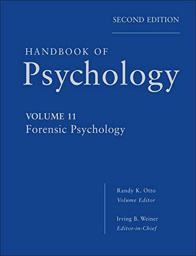 9780470639177: Handbook of Psychology, Forensic Psychology (Volume 11)