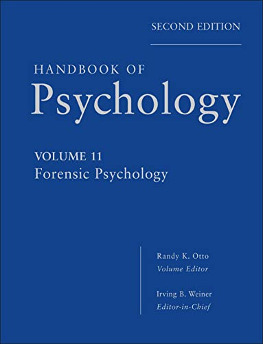 9780470639177: Handbook of Psychology, Forensic Psychology (Volume 11)