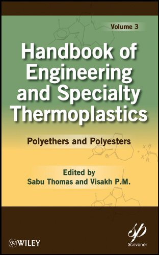 9780470639269: Handbook of Engineering and Specialty Thermoplastics, Volume 3: Polyethers and Polyesters (Wiley-Scrivener)