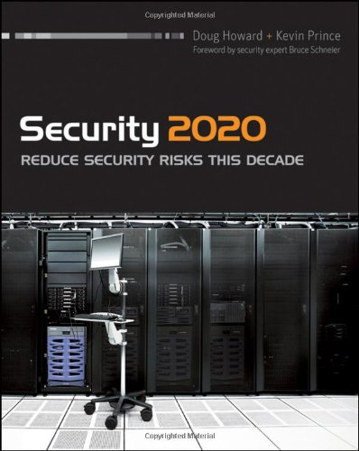 9780470639559: Security 2020: Reduce Security Risks This Decade