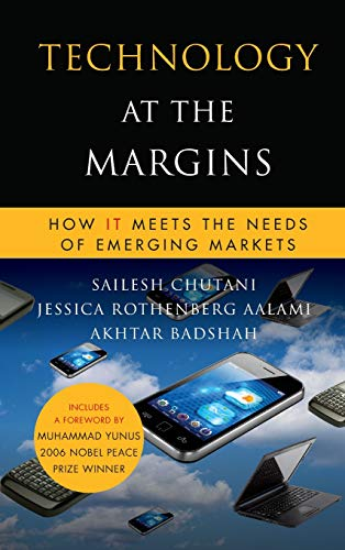 9780470639979: Technology at the Margins: How IT Meets the Needs of Emerging Markets