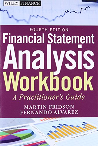 9780470640036: Financial Statement Analysis Workbook: A Practitioner's Guide, 4th Edition