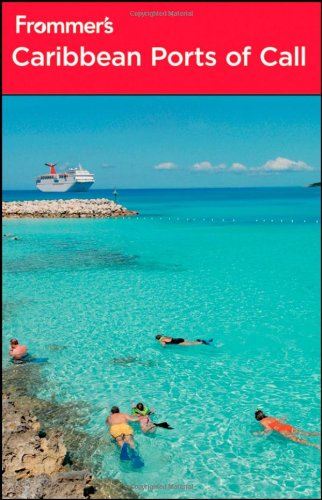 Frommer's Caribbean Ports of Call (Frommer's Complete: Christina Paulette Col?n