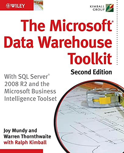 9780470640388: The Microsoft Data Warehouse Toolkit: With SQL Server 2008 R2 and the Microsoft Business Intelligence Toolset