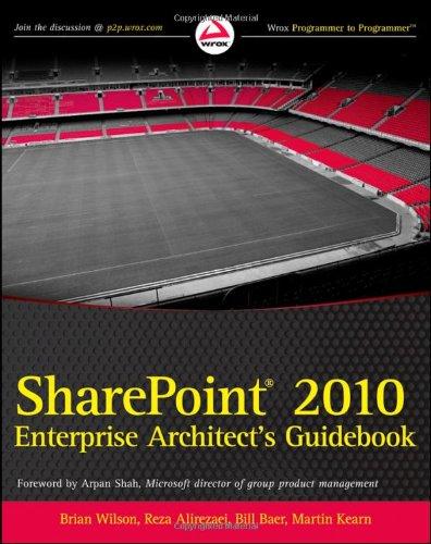 9780470643198: SharePoint 2010 Enterprise Architect's Guidebook