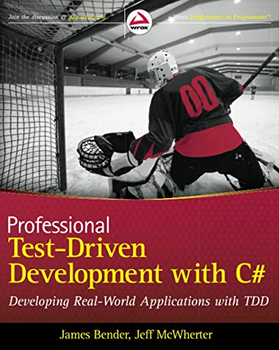 9780470643204: Professional Test Driven Development with C#: Developing Real World Applications with TDD