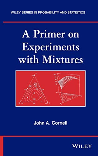 9780470643389: A Primer on Experiments with Mixtures (Wiley Series in Probability and Statistics)