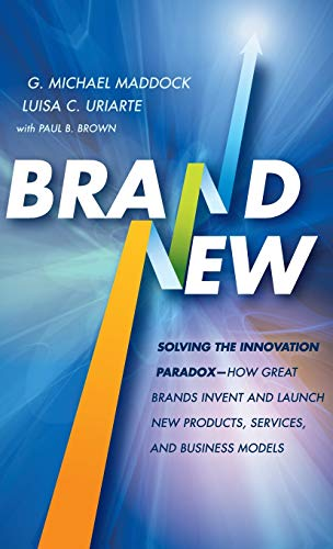 9780470643594: Brand New: Solving the Innovation Paradox -- How Great Brands Invent and Launch New Products, Services, and Business Models