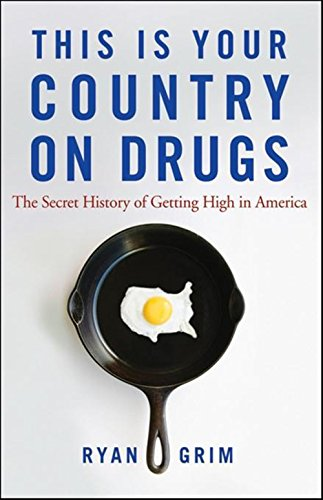 9780470643891: This Is Your Country on Drugs: The Secret History of Getting High in America