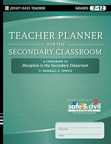 9780470644003: Teacher Planner for the Secondary Classroom: A Companion to Discipline in the Secondary Classroom (Randy Sprick's Safe & Civil Schools)
