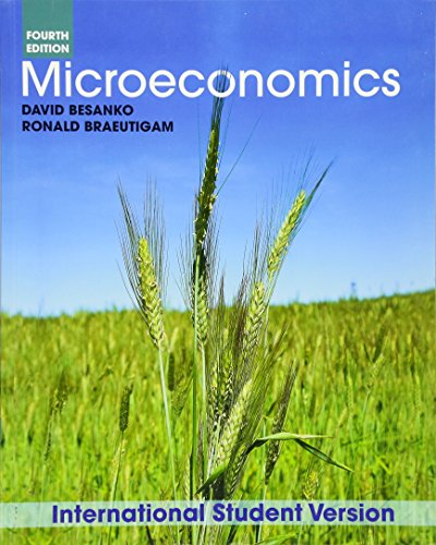 Microeconomics: Besanko, David; Braeutigam, Ronald