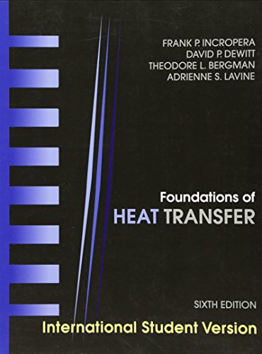 Introduction to Heat Transfer 6th Edition By: Adrienne S. Lavine,