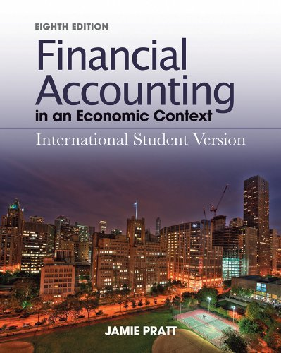 Financial Accounting in an Economic Context 8th: Pratt, Jamie