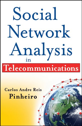 Social Network Analysis in Telecommunications (Wiley and: Reis Pinheiro, Carlos