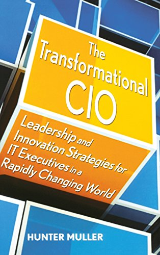 9780470647554: The Transformational CIO: Leadership and Innovation Strategies for IT Executives in a Rapidly Changing World