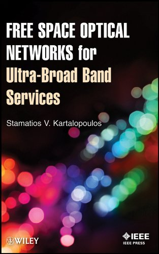 9780470647752: Free Space Optical Networks for Ultra-Broad Band Services