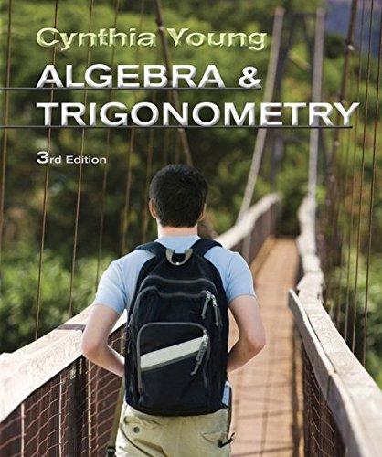 Algebra and Trigonometry (Hardback): Cynthia Y. Young