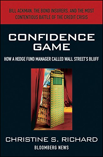 9780470648278: Confidence Game: How Hedge Fund Manager Bill Ackman Called Wall Street's Bluff