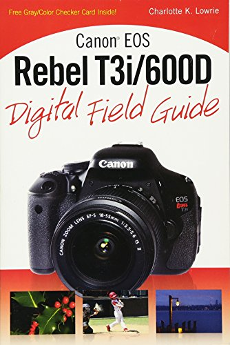 9780470648612: Canon EOS Rebel T3i / 600D Digital Field Guide