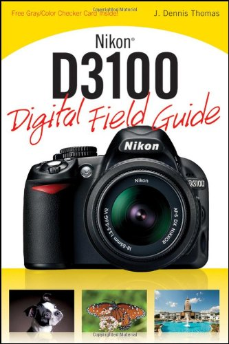 9780470648650: Nikon D3100 Digital Field Guide