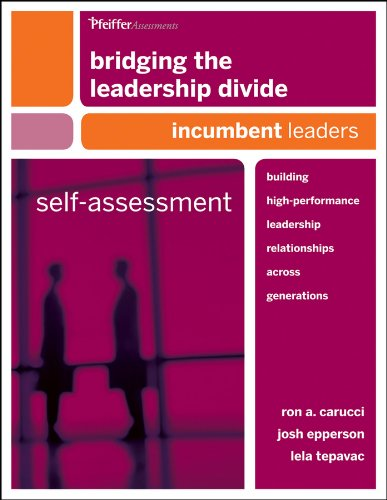 9780470648711: Bridging the Leadership Divide: Building High-Performance Leadership Relationships Across Generations Self-Assessment: Incumbent Leaders