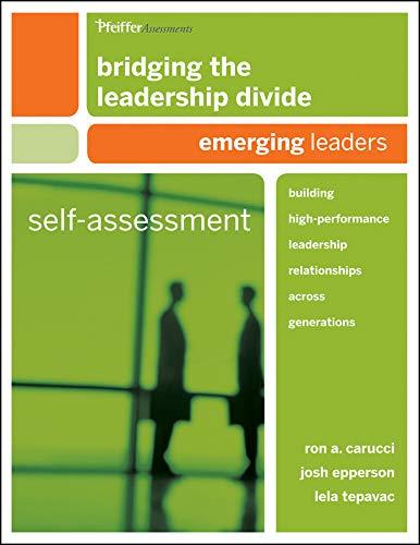 9780470648728: Bridging the Leadership Divide: Building High-Performance Leadership Relationships Across Generations Self-Assessment: Emerging Leaders