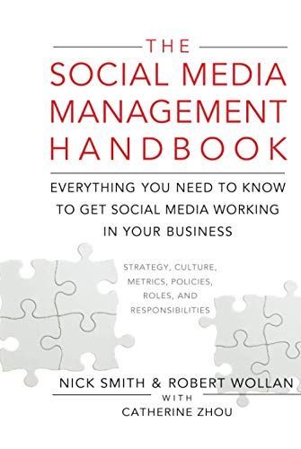 9780470651247: The Social Media Management Handbook: Everything You Need to Know to Get Social Media Working in Your Business