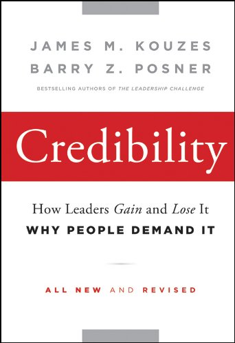 9780470651711: Credibility: How Leaders Gain and Lose It, Why People Demand It