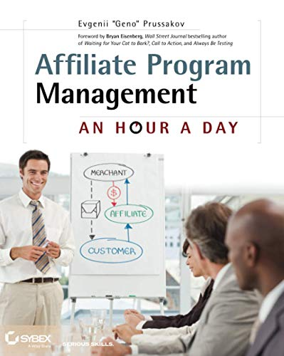 9780470651735: Affiliate Program Management: An Hour a Day