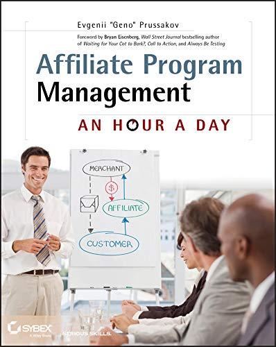 9780470651735: Affiliate Program Management: An Hour a Day
