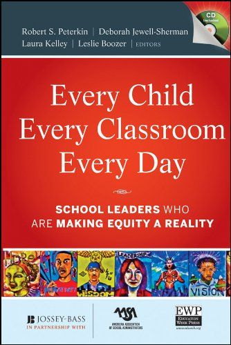 9780470651766: Every Child, Every Classroom, Every Day: School Leaders Who Are Making Equity a Reality