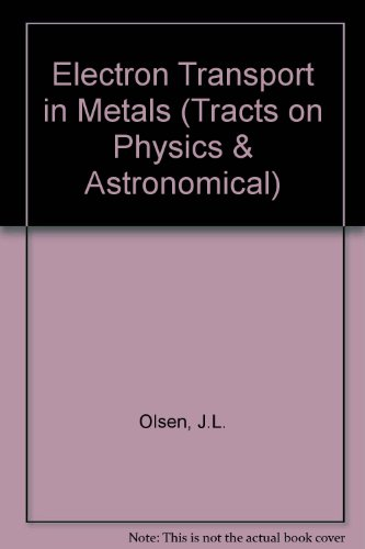 9780470653418: Electron transport in metals.