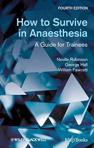 9780470654620: How to Survive in Anaesthesia