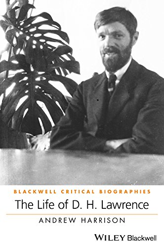 9780470654781: The Life of D. H. Lawrence (Wiley Blackwell Critical Biographies)